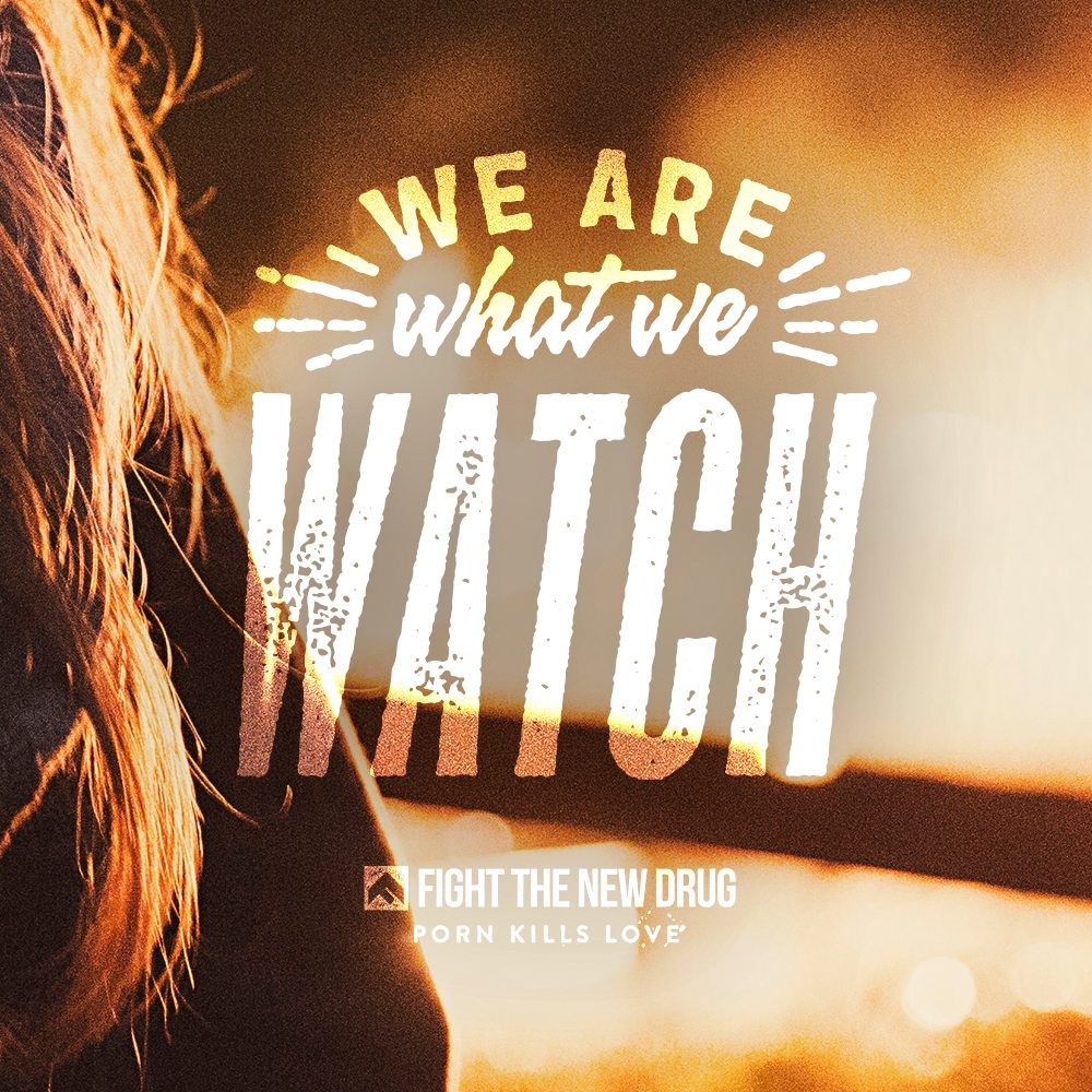 FTND_We-Are-What-We-Watch_v1