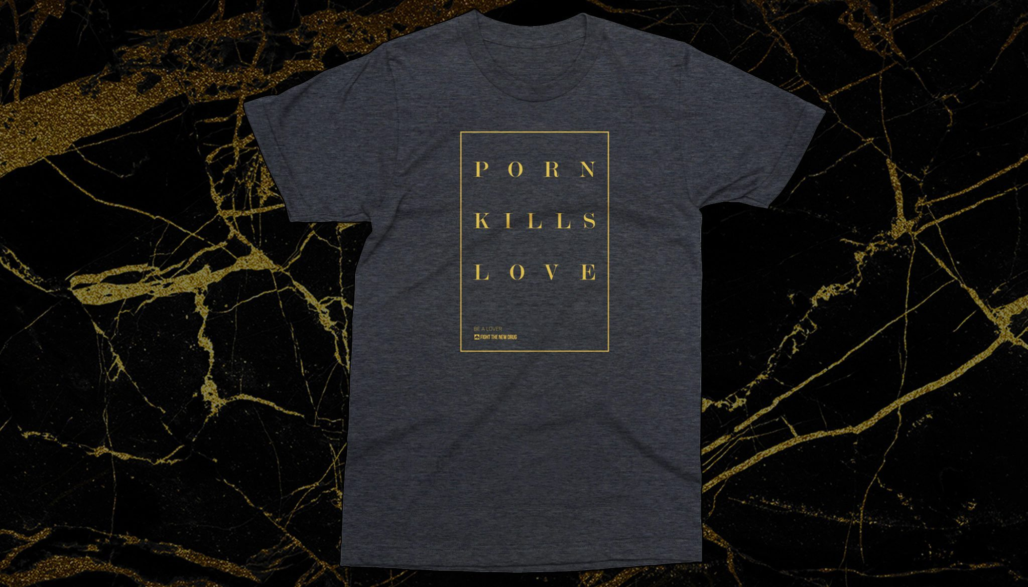 Limited Edition #NoPornovember 'Porn Kills Love' Tee – Charcoal/Metallic Gold