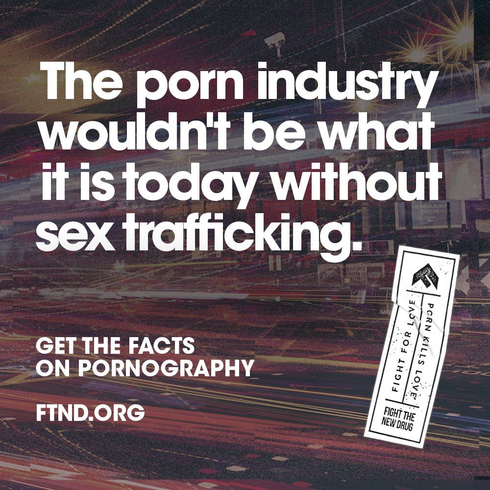 The Porn Industry Wouldn't Be What It Is Today Without Sex Trafficking