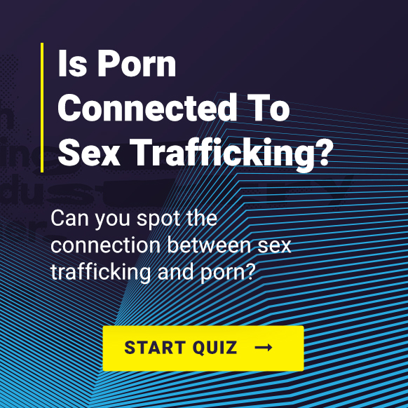 Is Porn Connected To Sex Trafficking?