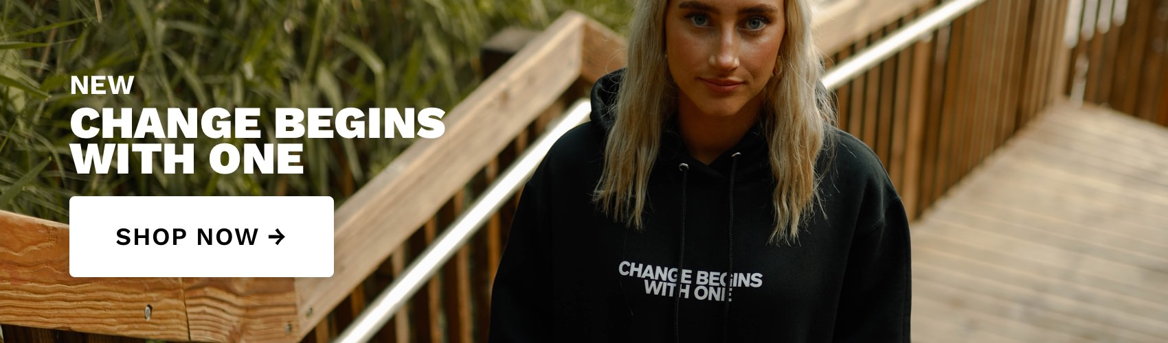 Change Begins With One Hoodie - Two